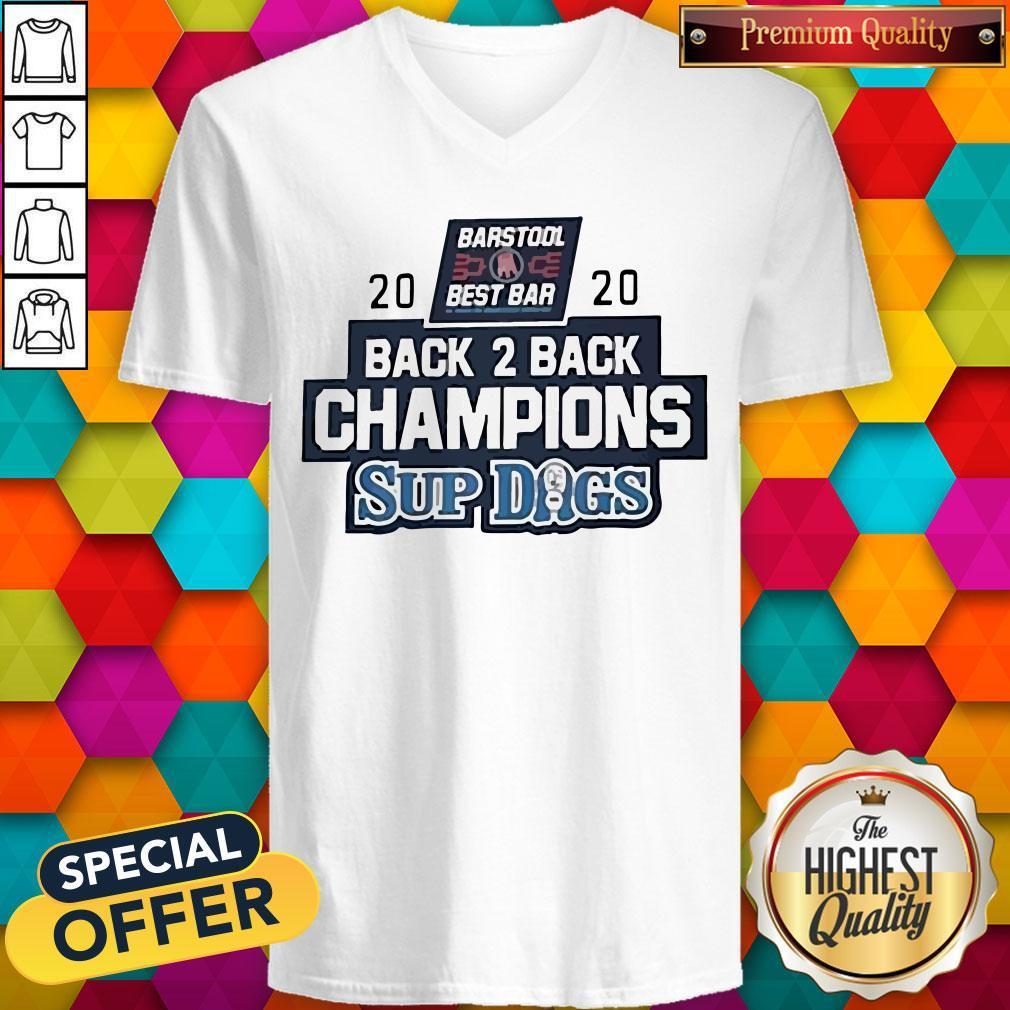 Barstool Sports Best Bar Back 2 Back Champion Sup Dogs V-neck