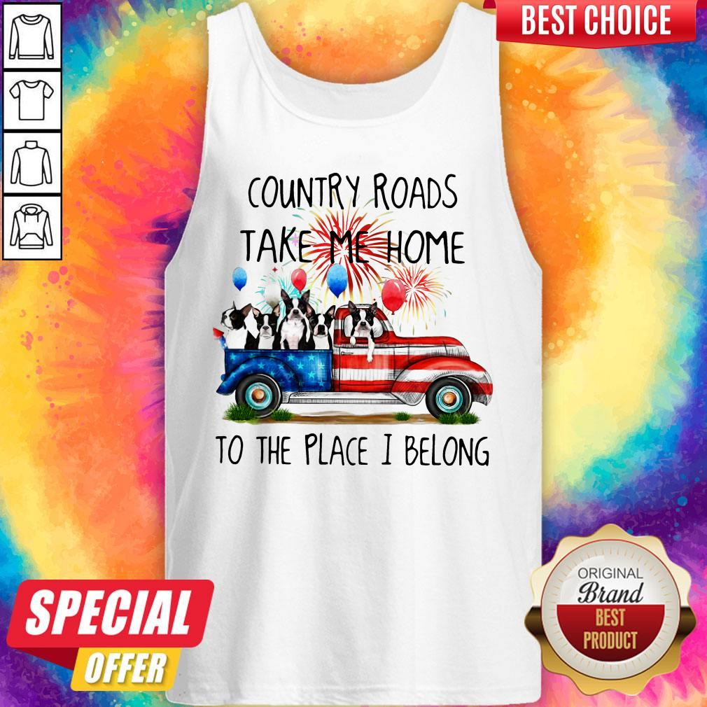 Boston Terrier American Flag 4th Of July 2020 Country Roads Take Me Home To The Place I Blong Tank Top