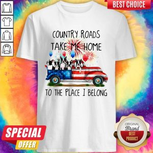 Boston Terrier American Flag 4th Of July 2020 Country Roads Take Me Home To The Place I Blong Shirt