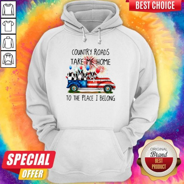 Boston Terrier American Flag 4th Of July 2020 Country Roads Take Me Home To The Place I Blong Hoodie