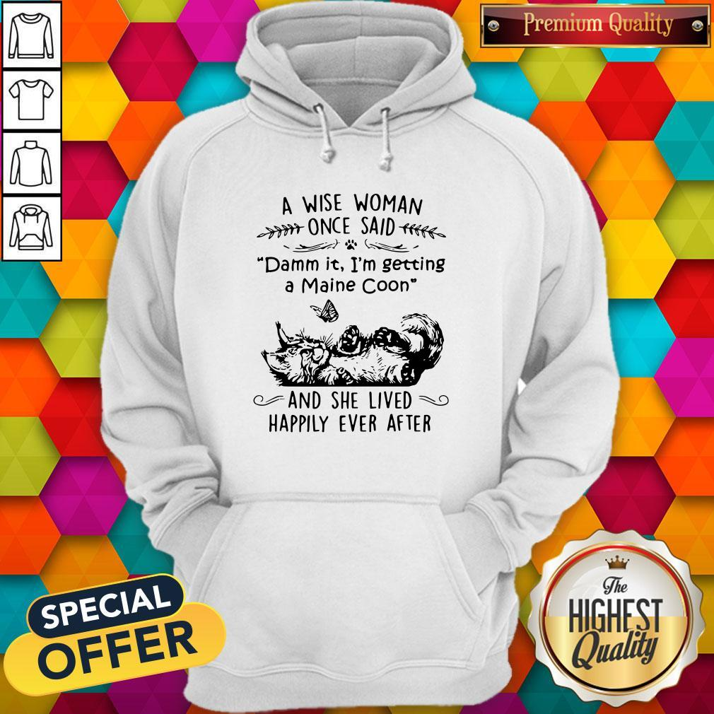 Cat A Wise Mom One Said And She Lived Happily Ever After Hoodie