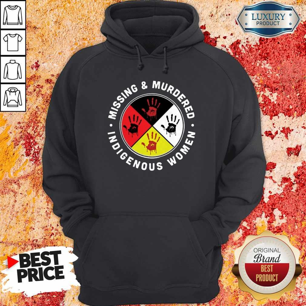 Funny Missing And Murdered Indigenous Women Hoodie