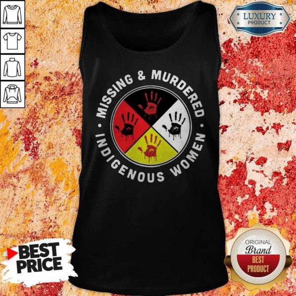 Funny Missing And Murdered Indigenous Women Tank Top
