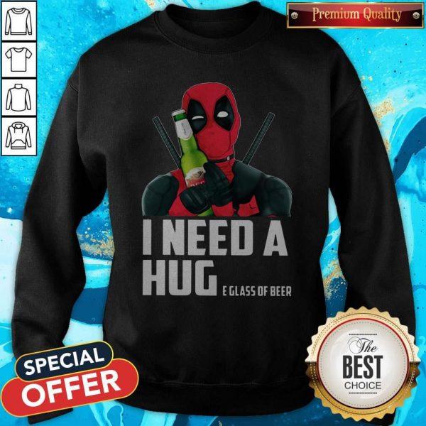 Nice Deadpool I Need A Huge Glass Of Beer Sweatshirt
