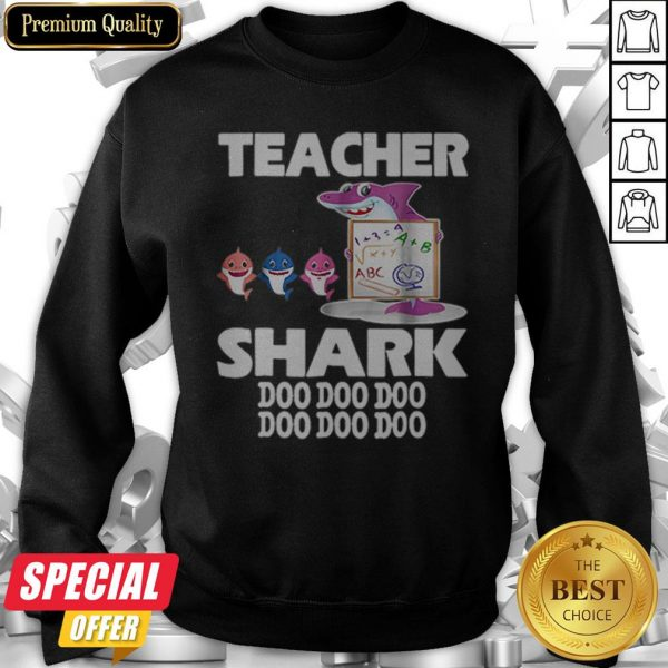 Awesome Teacher Shark Doo Doo Doo Cute Gift For Teacher Sweatshirt