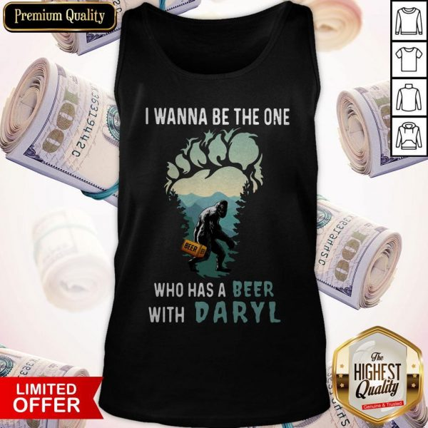 Bigfoot I Wanna Be The One Who Has A Beer With Daryl Tank Top