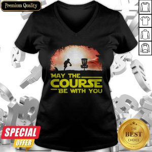 Disc Golf May The Course Be With You V-neck