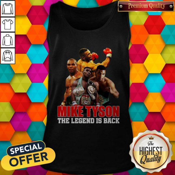 Mike Tyson The Legend Is Back Tank Top