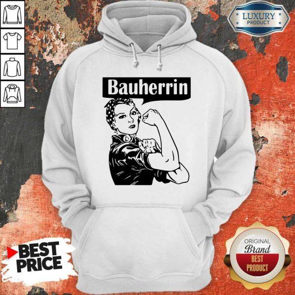 Nice Strong Woman Bauherrin Hoodie