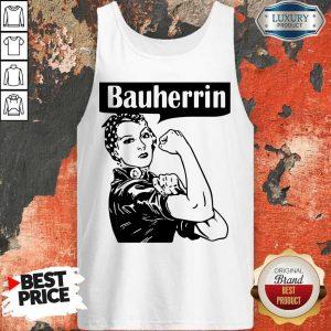 Nice Strong Woman Bauherrin Tank Top