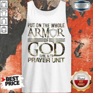 Put On The Whole Armor Of God Eph 611 Prayer Unit Tank Top