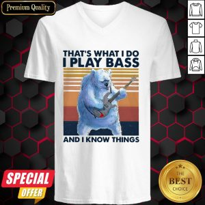 Beer Playing Guitar That's What I Do I Play Bass And I Know Things Vintage Retro V-neck