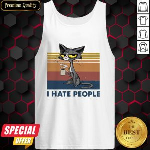 Black Cat Coffee I Hate Morning People And Mornings And People Vintage Retro Tank Top