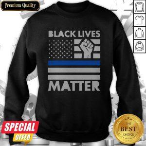 Black Life Matters Protest Racism BLM Revolution Movement Sweatshirt