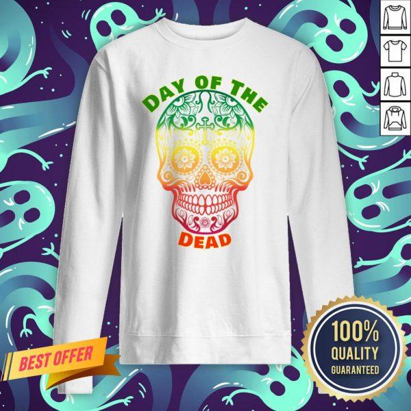 Day Of The Dead Muertos Sugar Skull Color Sweatshirt