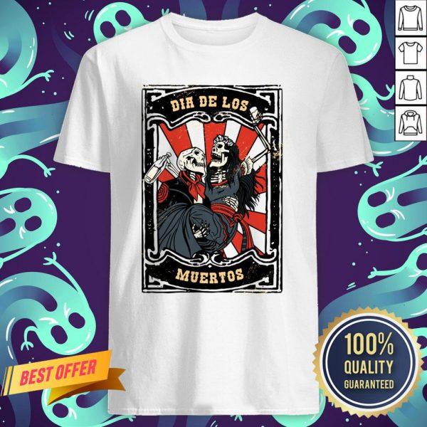 Dia De Los Muertos Couple Dia De Muertos Day Of The Dead Shirt