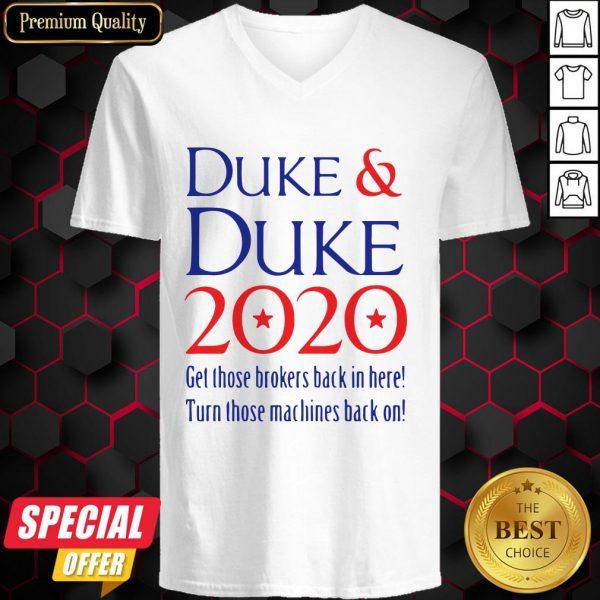 Duke Duke 2020 Get Those Brokers Back In Here V-neck