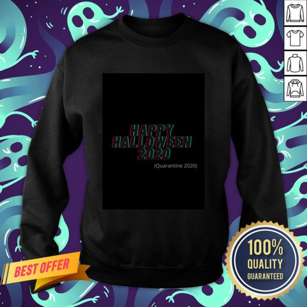 Happy Halloween 2020 Quarantine 2020 Sweatshirt