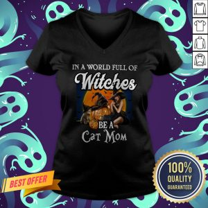 In A World Full Of Witches Be A Cat Mom Halloween V-neck