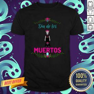 Skull Girl Dia De Los Muertos Day Of The Dead Shirt