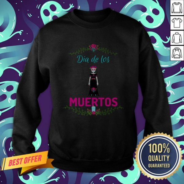 Skull Girl Dia De Los Muertos Day Of The Dead Sweatshirt