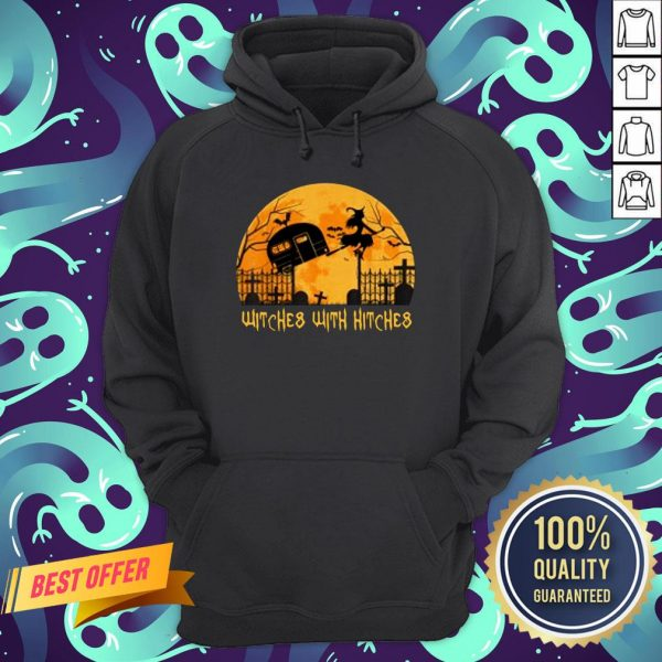 Witches With Hitches Halloween Camping Gift Hoodie