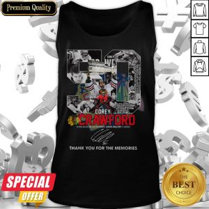 50 Corey Crawford Chicago Blackhawks 2005 06 2007 2020 Thank You For The Memories Signature Tank Top