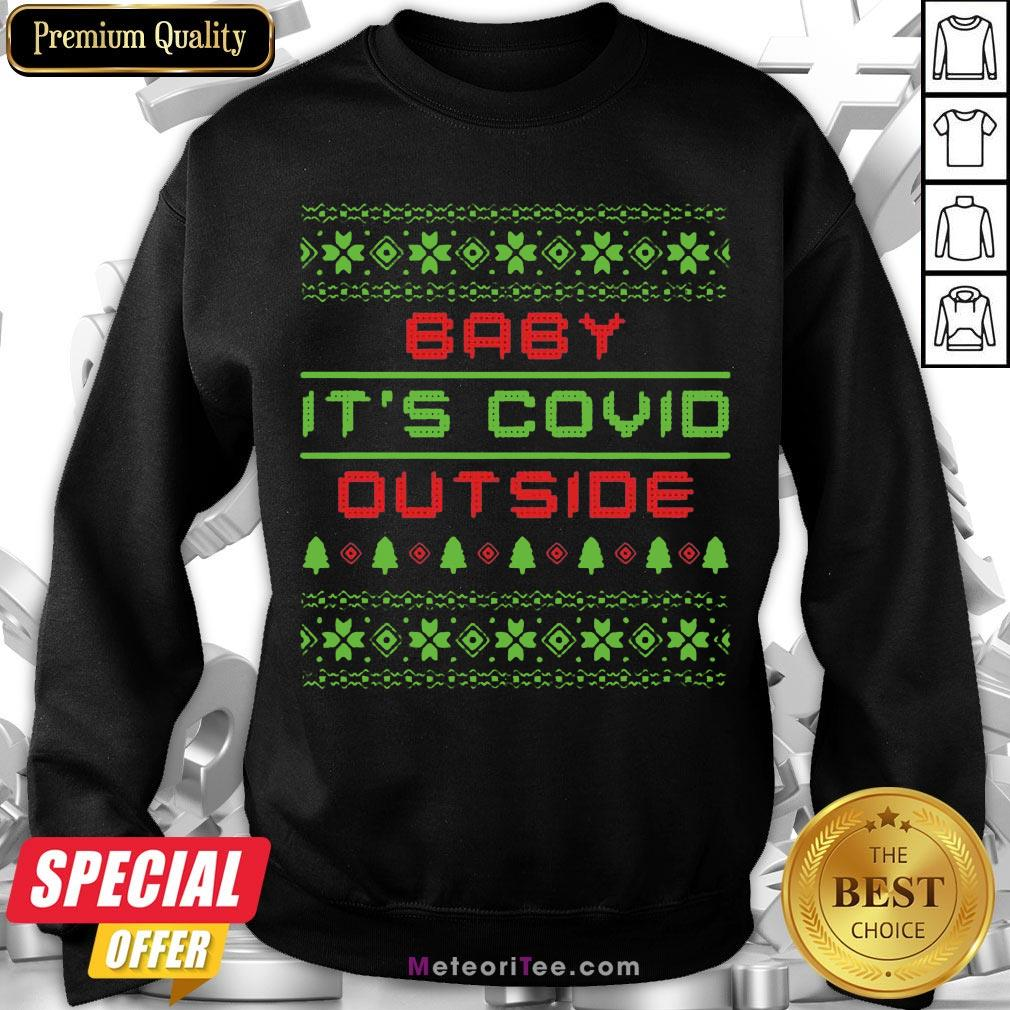Funny Baby It's Covid Out Side Ugly Christmas Sweatshirt- Design by Meteoritee.com