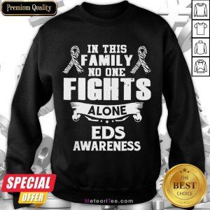Good No One Fights Alone Eds Awareness Sweatshirt- Design by Meteoritee.com