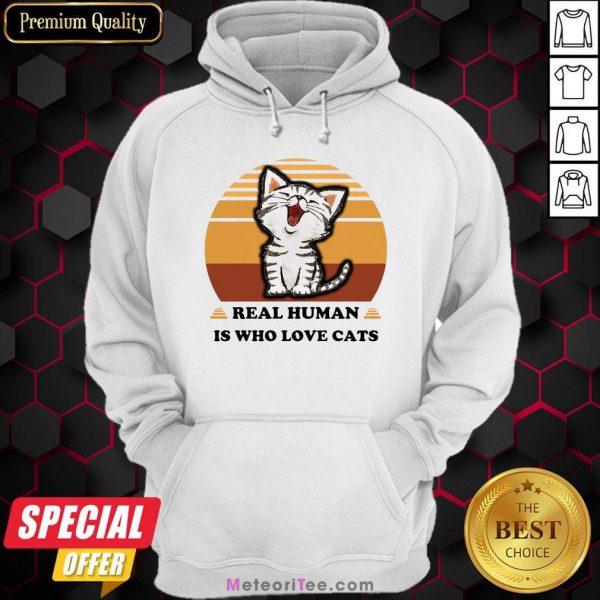 Good Real Human Is Who Love Cats Vintage Hoodie- Design by Meteoritee.com