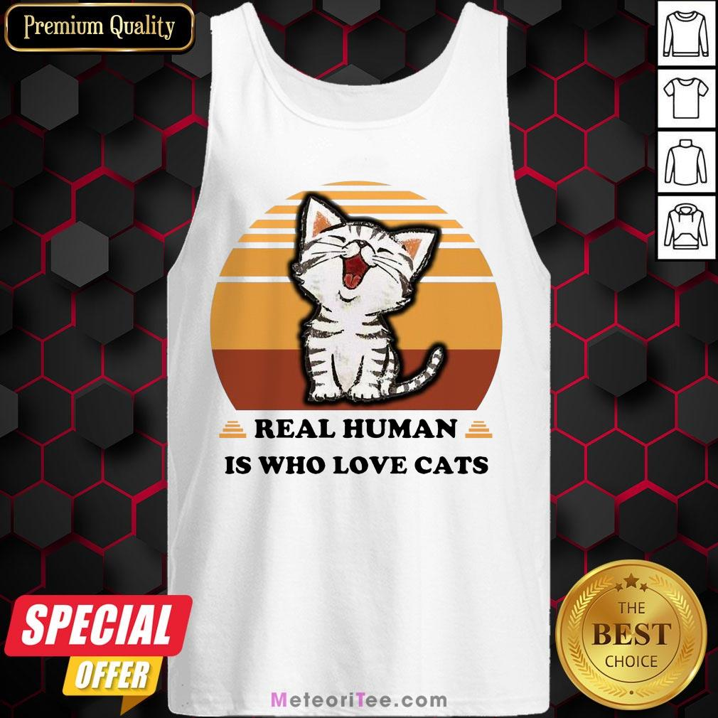 Good Real Human Is Who Love Cats Vintage Tank Top- Design by Meteoritee.com