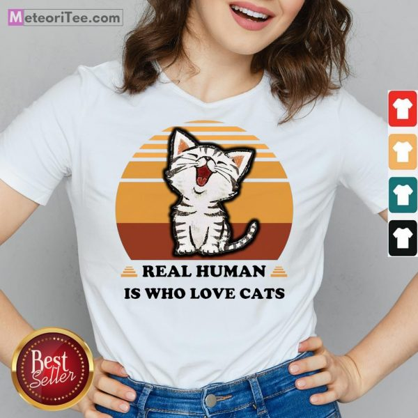 Good Real Human Is Who Love Cats Vintage V-neck- Design by Meteoritee.com