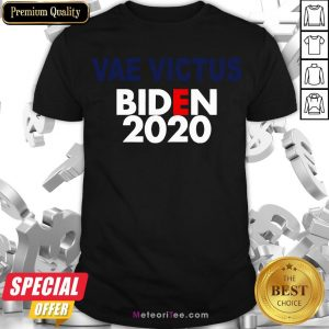 Good Vae Victis Biden 2020 Shirt- Design by Meteoritee.com