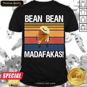 Hot Coffee Bean Bean Madafakas Vintage Shirt- Design by Meteoritee.com