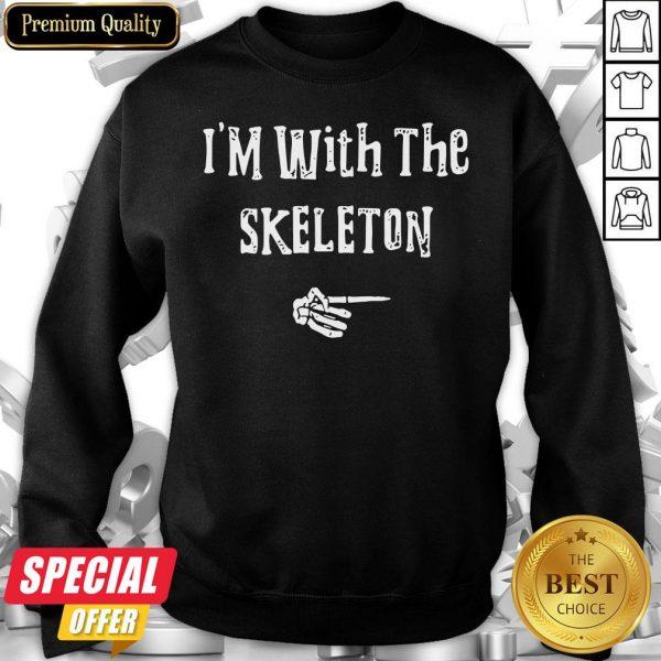 I'm With Skeleton Halloween Costume Funny Couples Matching Sweatshirt
