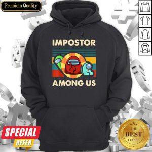 Impostor Among Us Funny Vintage Game Sus Hoodie