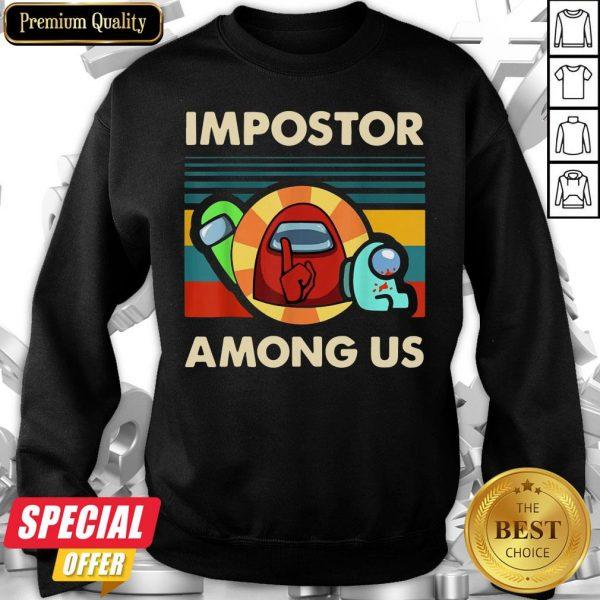 Impostor Among Us Funny Vintage Game Sus Sweatshirt