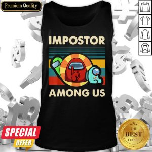Impostor Among Us Funny Vintage Game Sus Tank Top