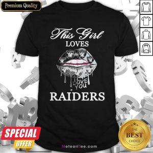 Lips This Girl Loves Oklahoma Raiders Love You Shirt