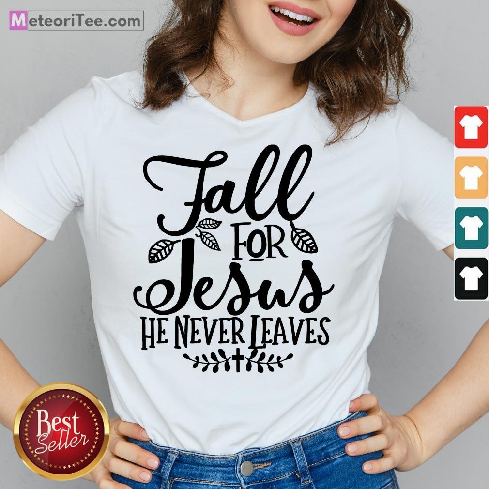 Nice Fall For Jesus He Never Leaves Christians Thanksgiving V-neck- Design by Meteoritee.com