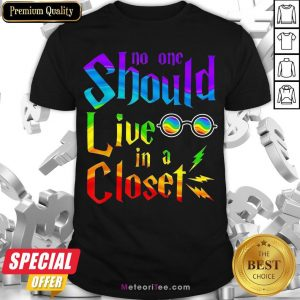 Nice Lgbt No One Should Live In A Closet Shirt- Design by Meteoritee.com