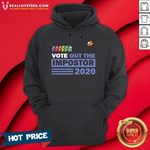 Nice Vote Out The Impostor Among Us 2020 Hoodie- Design by Meteoritee.com