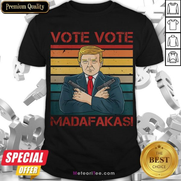 Nice Vote Vote Madafakas President Trump USA Vintage Pew Pew Cat Shirt- Design by Meteoritee.com
