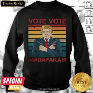 Nice Vote Vote Madafakas President Trump USA Vintage Pew Pew Cat Sweatshirt- Design by Meteoritee.com