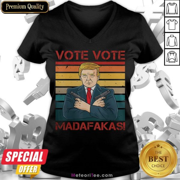 Nice Vote Vote Madafakas President Trump USA Vintage Pew Pew Cat V-neck- Design by Meteoritee.com