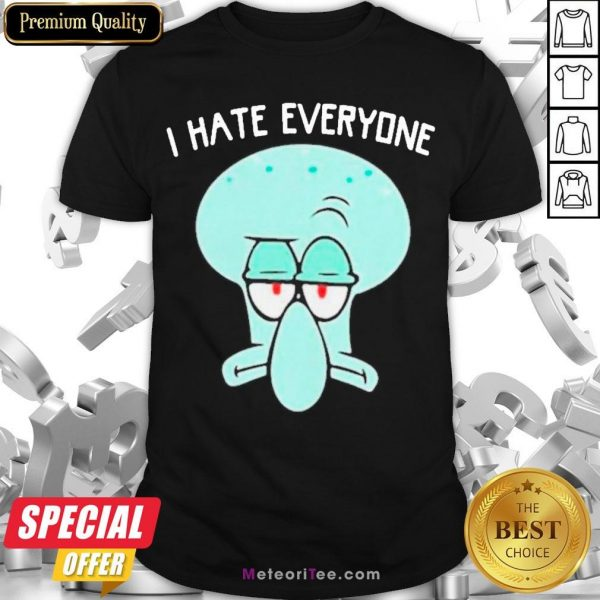 Official Squidward Tentacles I Hate Everyone Shirt- Design by Meteoritee.com