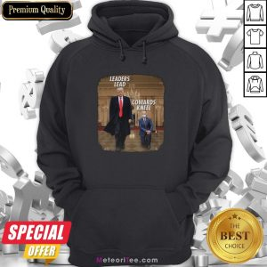 Trump Leaders Lead And Joe Biden Conwards Kneel Hoodie