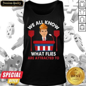 We All Know What Flies Are Attracted To Funny Pence 2020 Vp Debate Tank Top