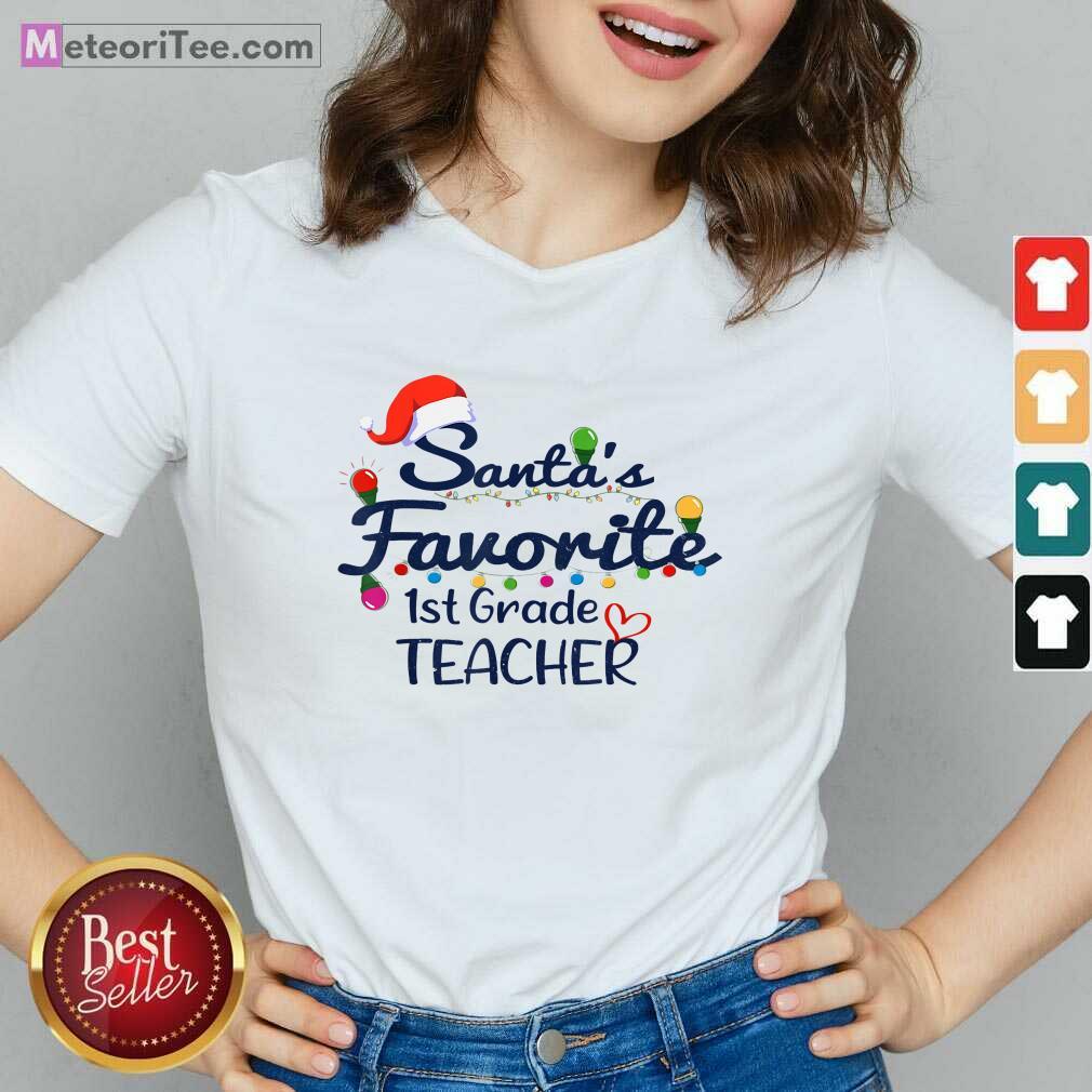 Santas Favorite 1st Grade Teacher Christmas Xmas V-neck - Design By Meteoritee.com