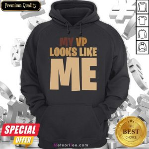Funny Kids My Vp Looks Like Me Black Lives Matter Hoodie